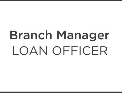 Mortgage Loan Officer & Branch President